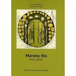 Marana tha: Pane přijď!