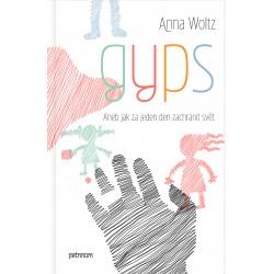 Anna Woltz:Gyps. Aneb jak...